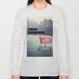 Grocery Cart Rage  Long Sleeve T-shirt