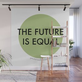 The Future is Equal - Green Wall Mural