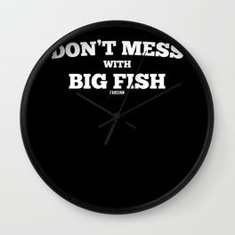 Fishing Fishing saying funny gift Wall Clock