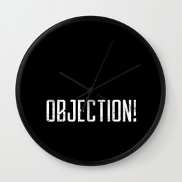 Objection! Wall Clock