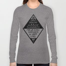 May all beings be happy and free Long Sleeve T-shirt