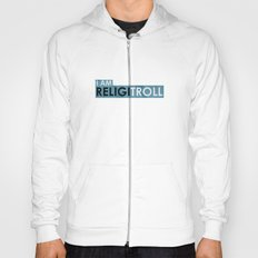 I am Religitroll Hoody