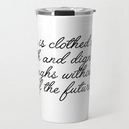 she is clothed Travel Mug