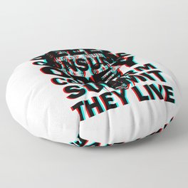 They Live (with text) Floor Pillow