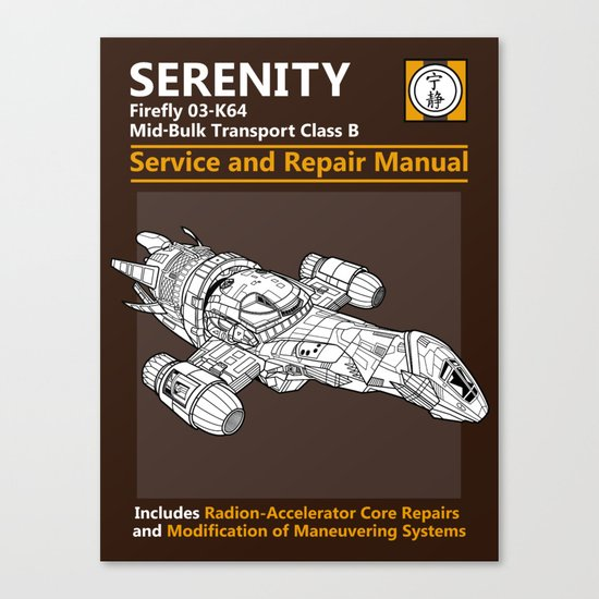 Serenity Service and Repair Manual Canvas Print