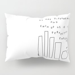 We Are Perfectly Enough - Illustration One Line Drawing Humor Quotes Self-Love Mental Health Self-Acceptance Pillow Sham