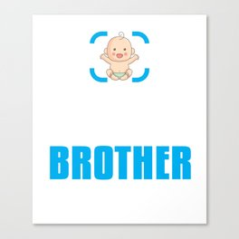 New Brother Gift Achievement Unlocked Brother Present for First Time Brother Canvas Print