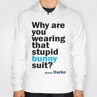 donnie darko Hoodies featuring Donnie Darko Movie Quote by FountainheadLtd