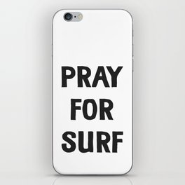 Pray For Surf iPhone Skin