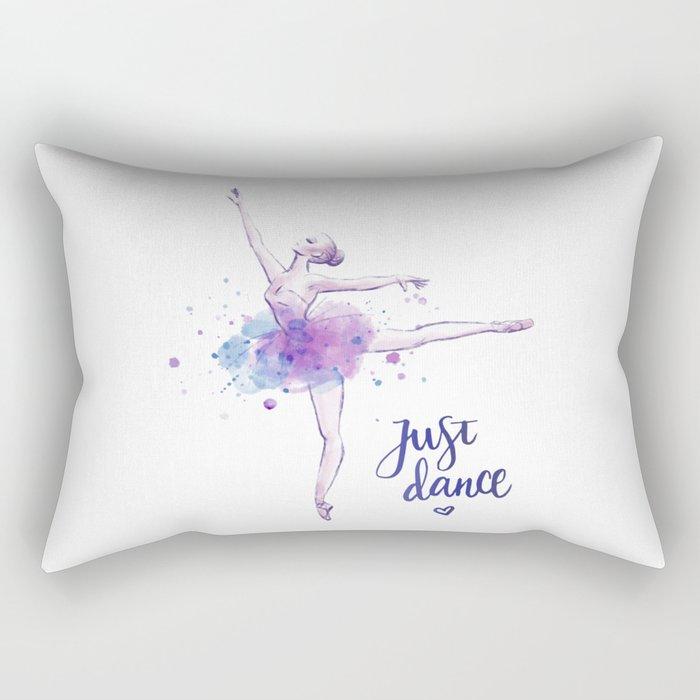 JUST DANCE WATERCOLOR QUOTE Rectangular Pillow