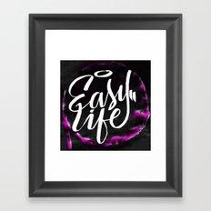 Easy Life Framed Art Print
