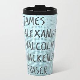 James Alexander Malcom Mackenzie Frazer Travel Mug