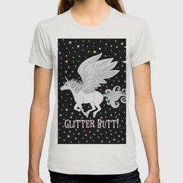 Glitter Butt! T-shirt
