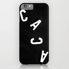Caca (Poo) iPhone 6s Slim Case