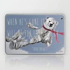 When He's Gone It Will Be To Late To Cry Laptop & iPad Skin
