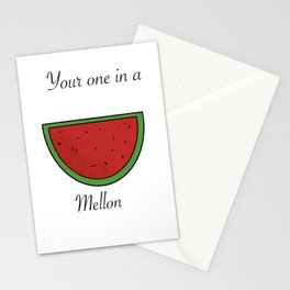 Your one in a Mellon Stationery Cards