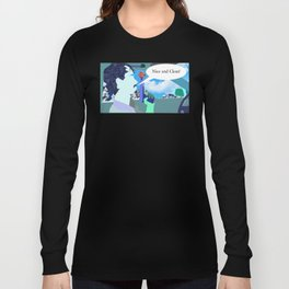 Nice and Clean! Long Sleeve T-shirt