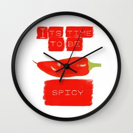 To be spicy Wall Clock
