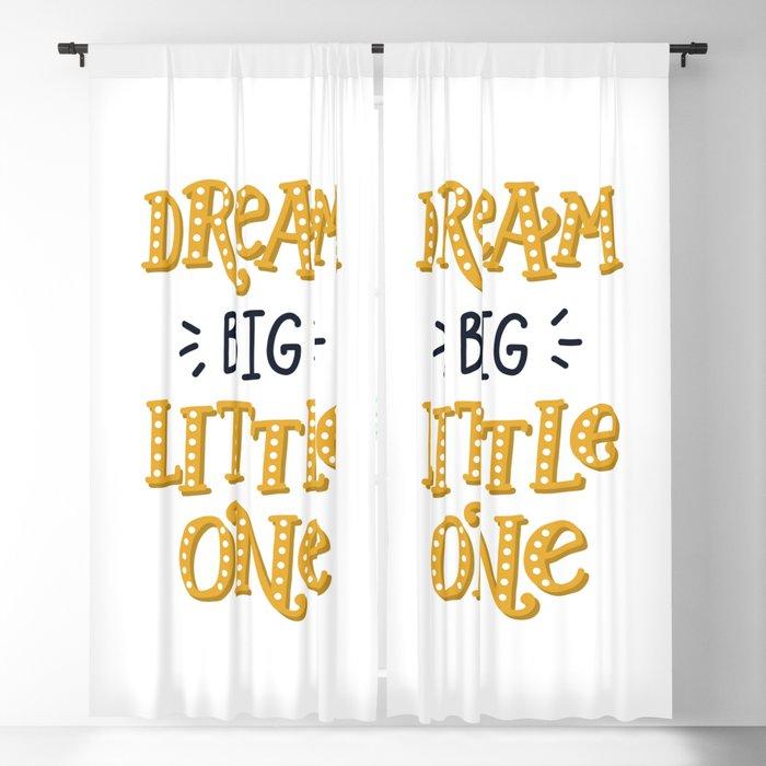 dream big little one Little explorer Blackout Curtain