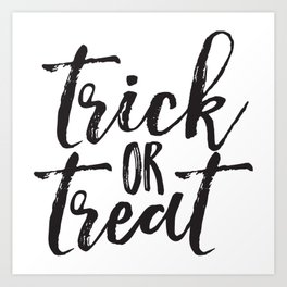 Trick or Treat (black) Art Print