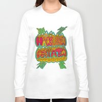 hakuna Long Sleeve T-shirts featuring Hakuna Color by Diego Tirigall
