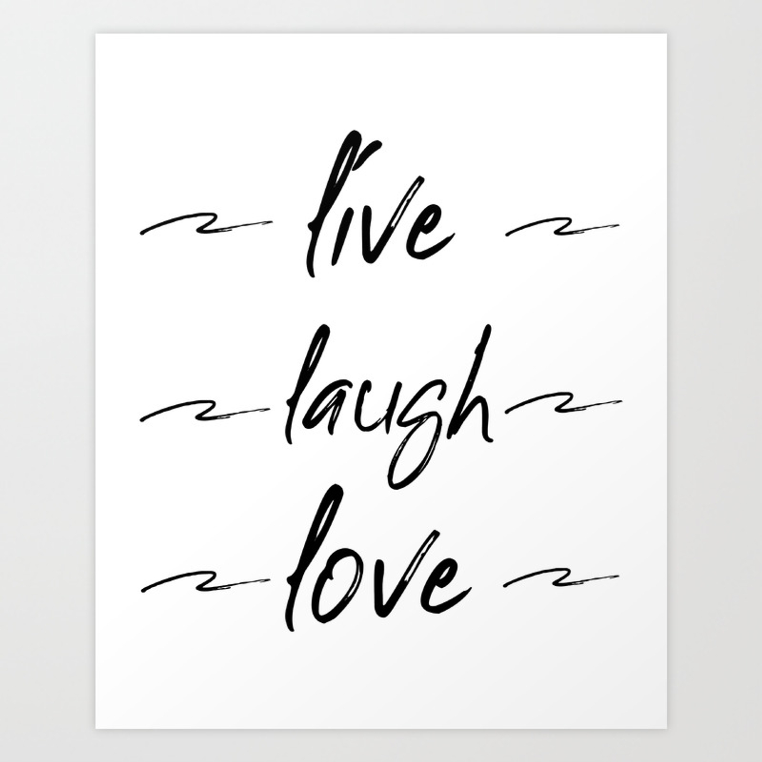 Live Love Laugh Live Well Laugh Often Love Wall Decor Bedroom Art Print By Artbynikola Society6