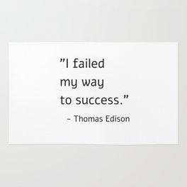 I failed my way to success - Thomas Edison Rug