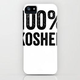 100 Percent Kosher iPhone Case