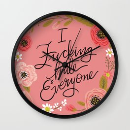 Pretty Sweary: I Fucking Hate Everyone Wall Clock