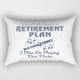 I Plan On Playing The Flute Rectangular Pillow