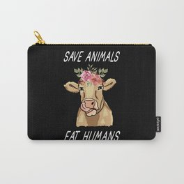Save Animals Eat Humans I Moo Cow Farmer Carry-All Pouch