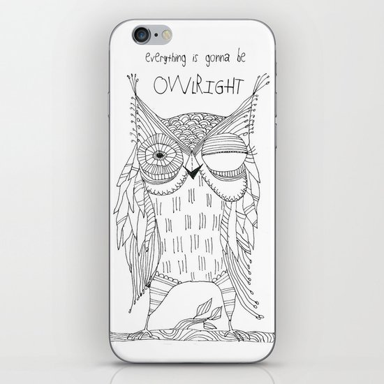 everything is gonna be owlright iPhone Skin