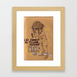Los Zombis Me Pillaron Haciendo Caca Framed Art Print