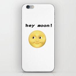 Hey Moon iPhone Skin