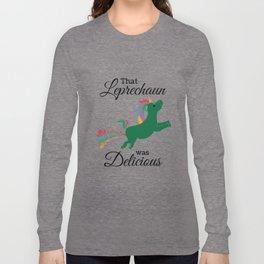 Rainbow Shamrocks Unicorn Ate Leprechaun Long Sleeve T-shirt