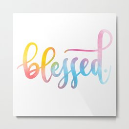 Blessed. Hand lettered. Metal Print