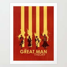 The Great Man Theory Art Print