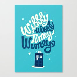 Wibbly Wobbly Timey Wimey Canvas Print
