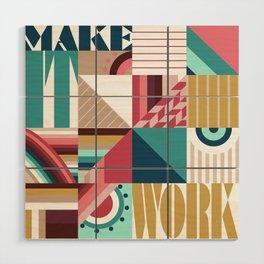 Make It Work Wood Wall Art