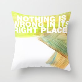 SUNDAYS ARE FOR SOULMATES / Nothing is wrong Throw Pillow
