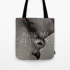 KISS ME SLOWLY Tote Bag