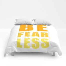 Be Fearless Comforters