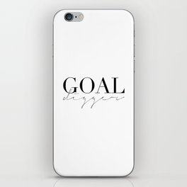 GOAL DIGGER SIGN,Gift For Boss,Like A Boss,Success Quote,Business Women Gift,Printable Art,Modern Ar iPhone Skin