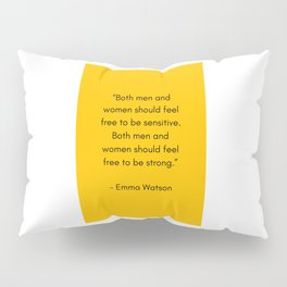 FEEL FREE TO BE SENSITIVE - FEMINIST QUOTE Pillow Sham