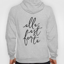 ELLE EST FORTE, Proverbs 31:25, She Is Strong,Scripture art,Bible Verse,Bible Scripture Hoody