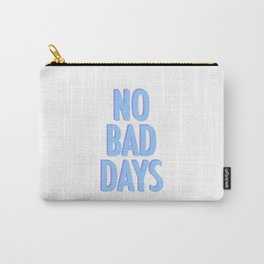 No Bad Days Pastel Blue Carry-All Pouch