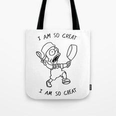 I Am So Great Tote Bag