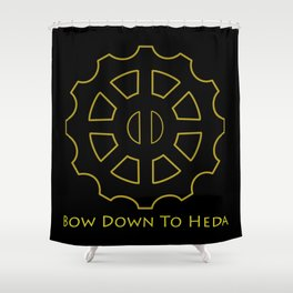 Bow Down To Heda Shower Curtain