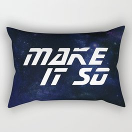 Make It So Rectangular Pillow
