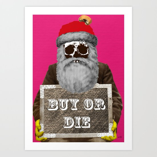 Santa Claus - Buy or Die Art Print